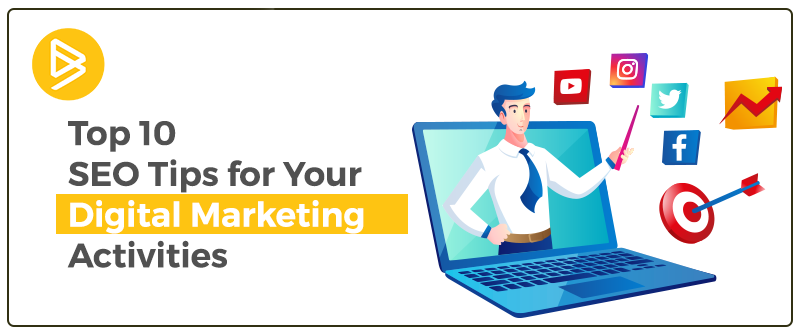 Top 10 SEO Tips for Digital Marketting