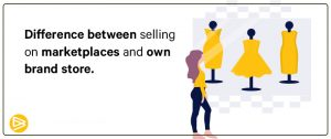 Difference between selling on Marketplaces and E-commerce
